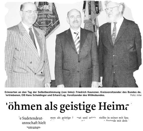 Aus der Mittelbayerischen Zeitung vom 3. März 2008: Oberbürgermeister Hans Schaidinger im Kreis der Funktionäre. Links Friedrich Kaunzner (SL), rechts Erhard Lug, Vorsitzender des Witikobundes.
