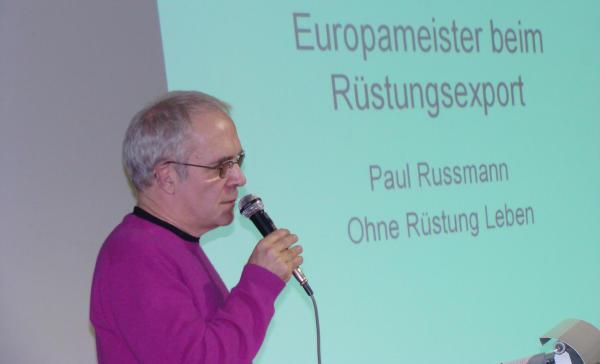 """Paul Russmann: """"Es wird an jedes Land geliefert, das zahlen kann."""