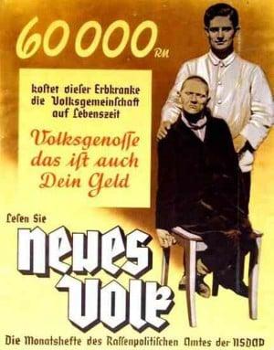 """""""Volksgenosse, das ist auch Dein Geld."""" Propagandaplakat der NSDAP für das von der Ärzteschaft erdachte Euthanasieprogramm."""