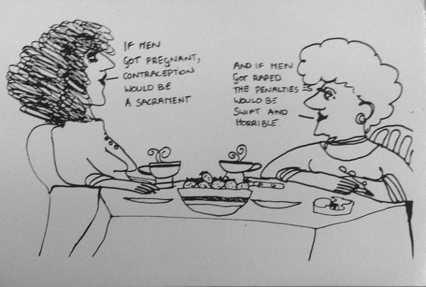 """Als Nachtrag zur Debatte um die """"Pille danach"""": Eine """"aktuelle"""" Karikatur aus dem Dublin der 70er. © Nicole Hollander"""