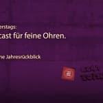 Der Feinsender, Folge 026 - Der feine Jahresrückblick. Bild: ld/om.