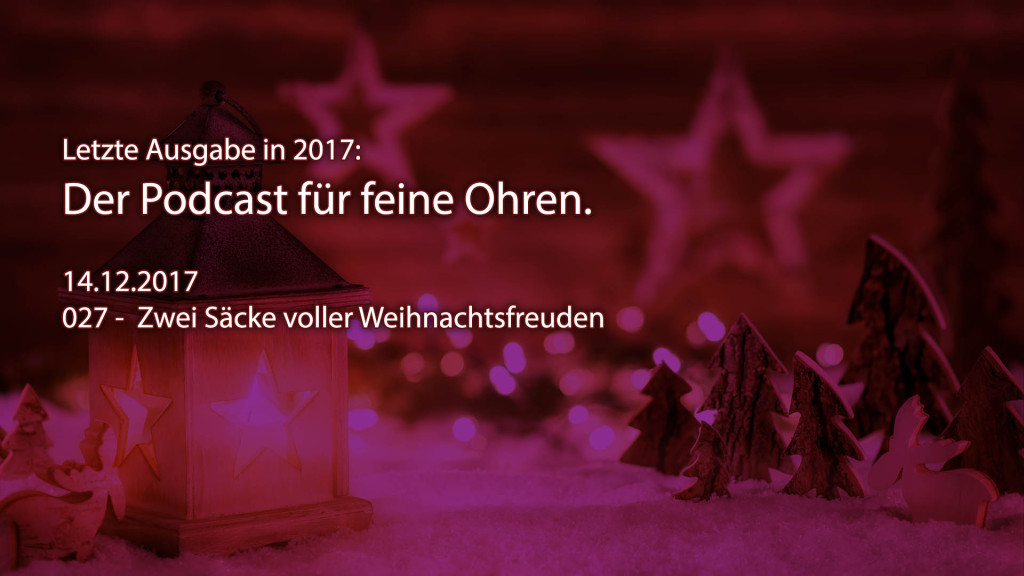 Der Feinsender, Folge 027 - Zwei Säcke voller Weihnachtsfreuden. Bild: ld/om.